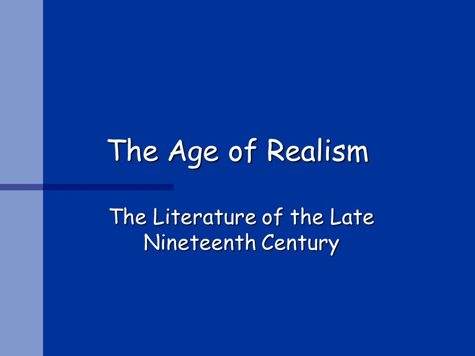 The Literature of the Late Nineteenth Century