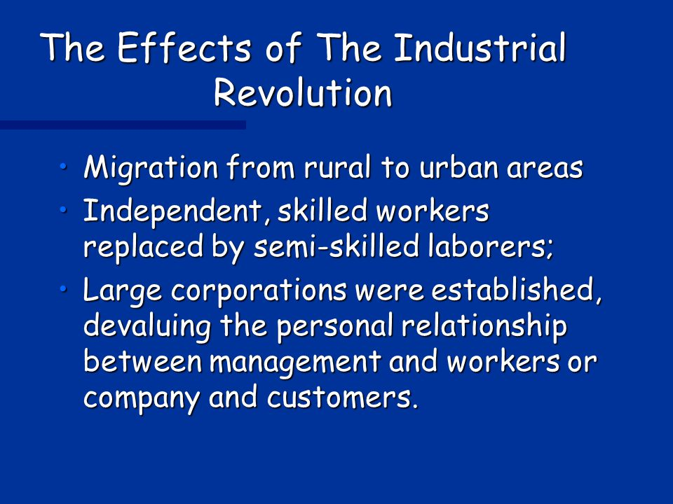 effects of the industrial revolution Environmental effects of the industrial revolution the environmental damage  caused by this revolution was not seen until around the 1 ass's, and by that time.