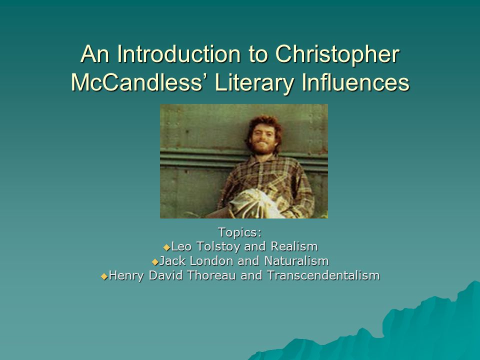 An Introduction to Christopher McCandless' Literary Influences