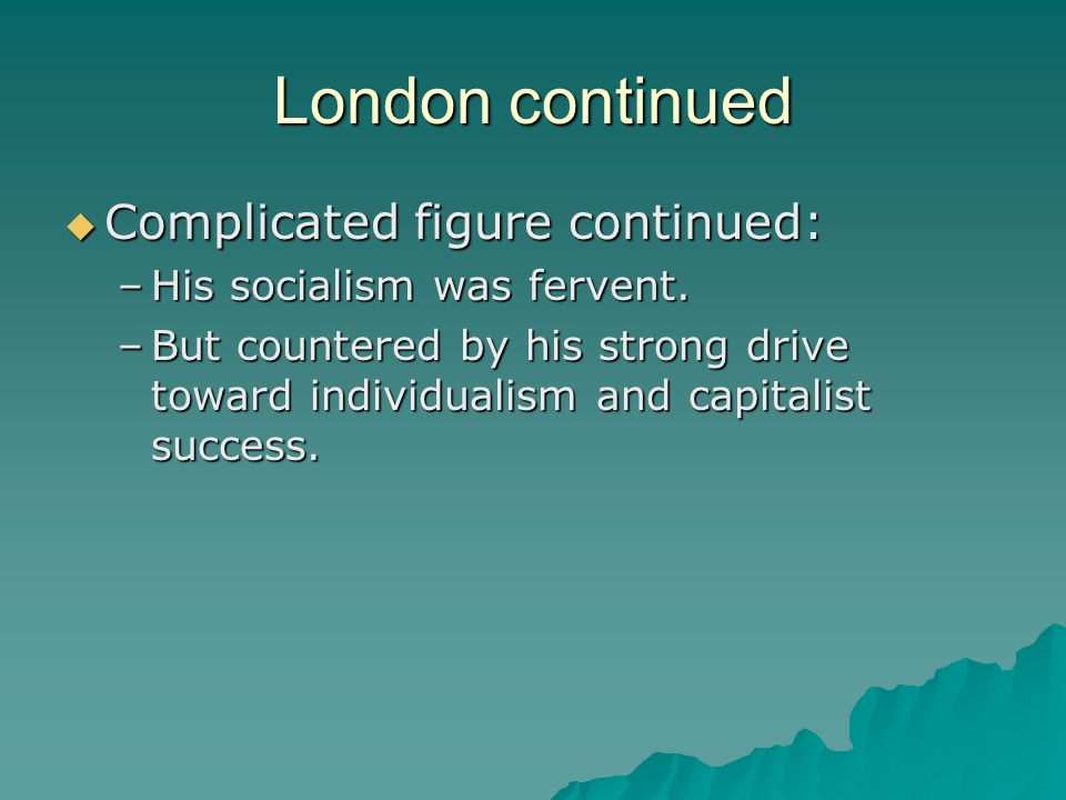 London continued Complicated figure continued: