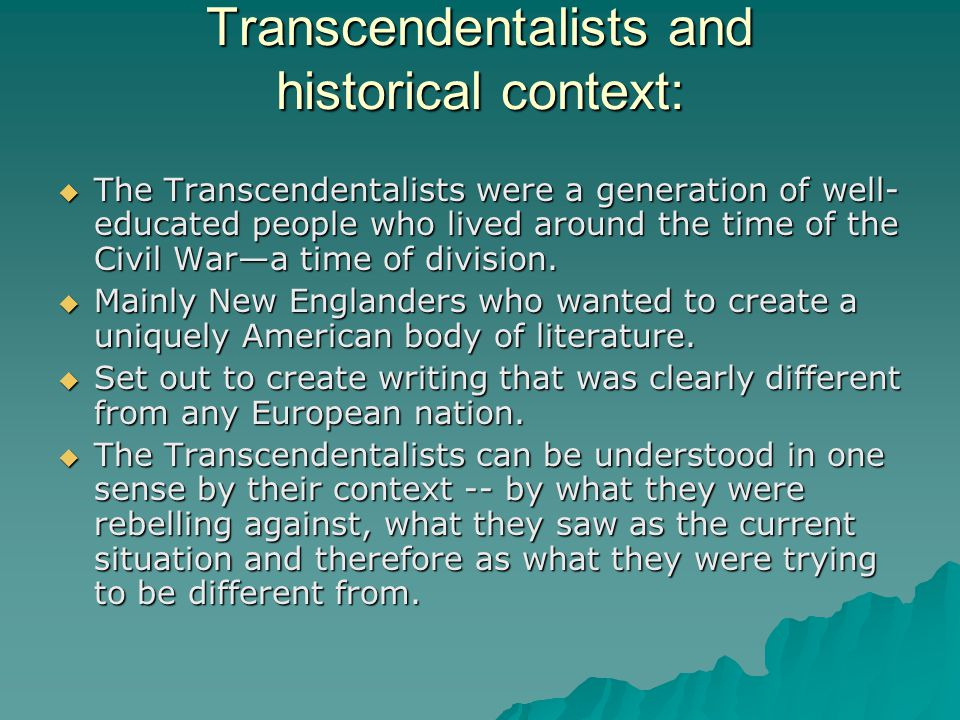 Transcendentalists and historical context: