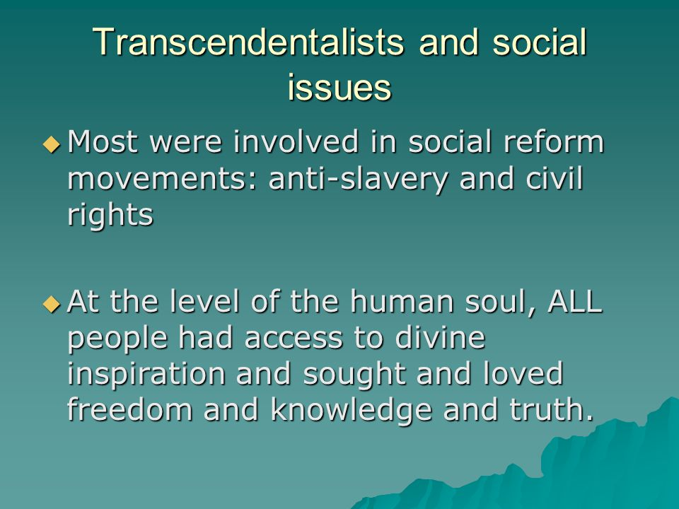 Transcendentalists and social issues
