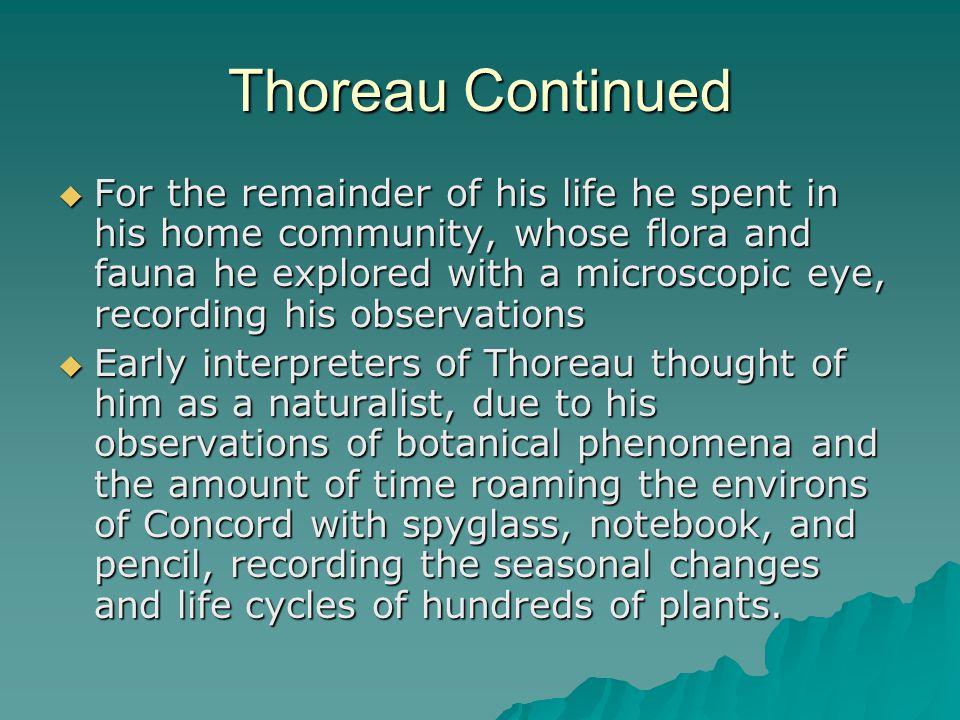 Thoreau Continued