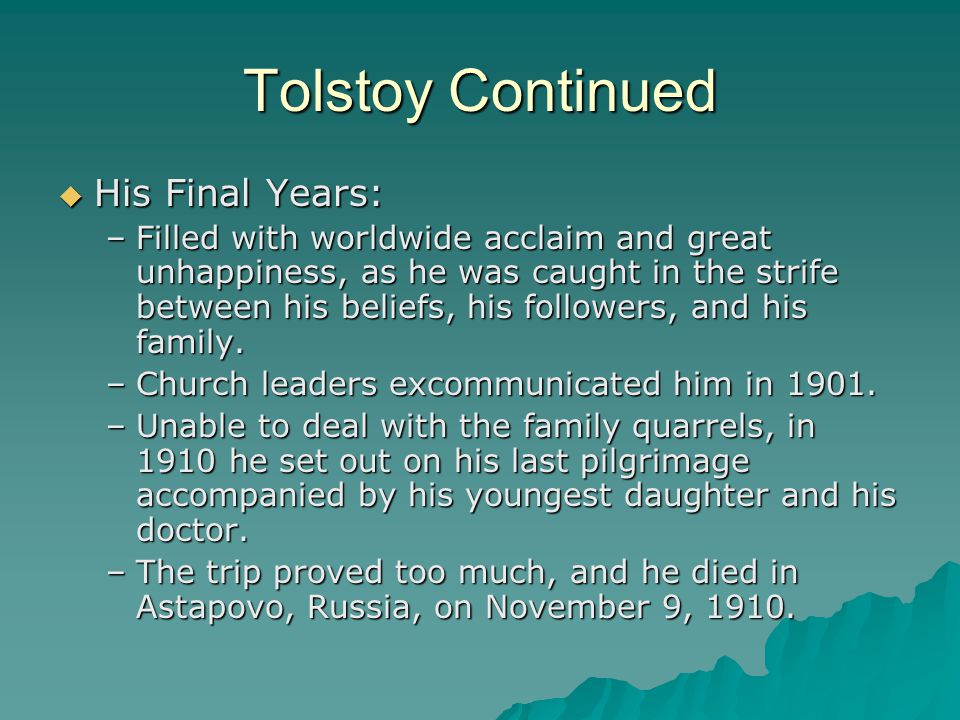 Tolstoy Continued His Final Years: