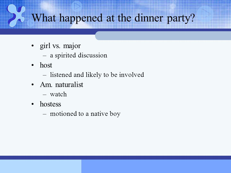What happened at the dinner party