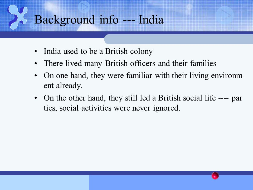 Background info --- India