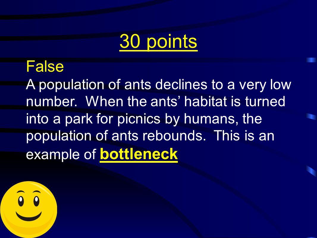 30 points False.