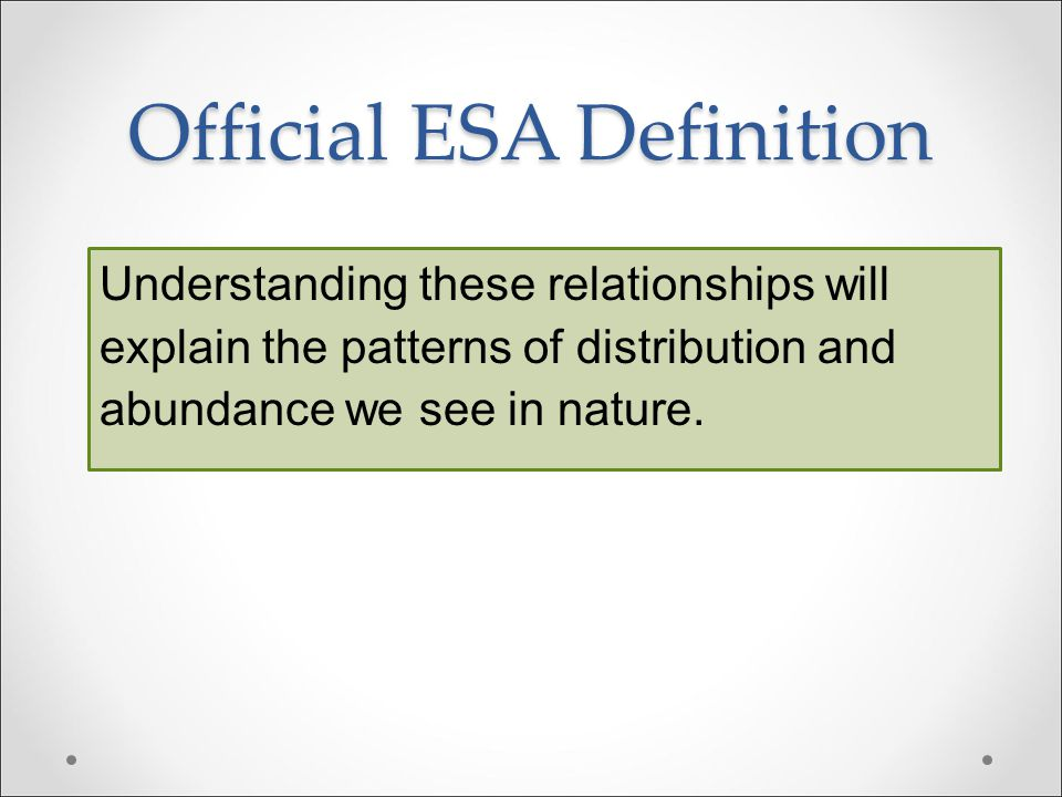 Official ESA Definition