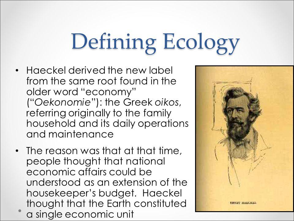 Defining Ecology