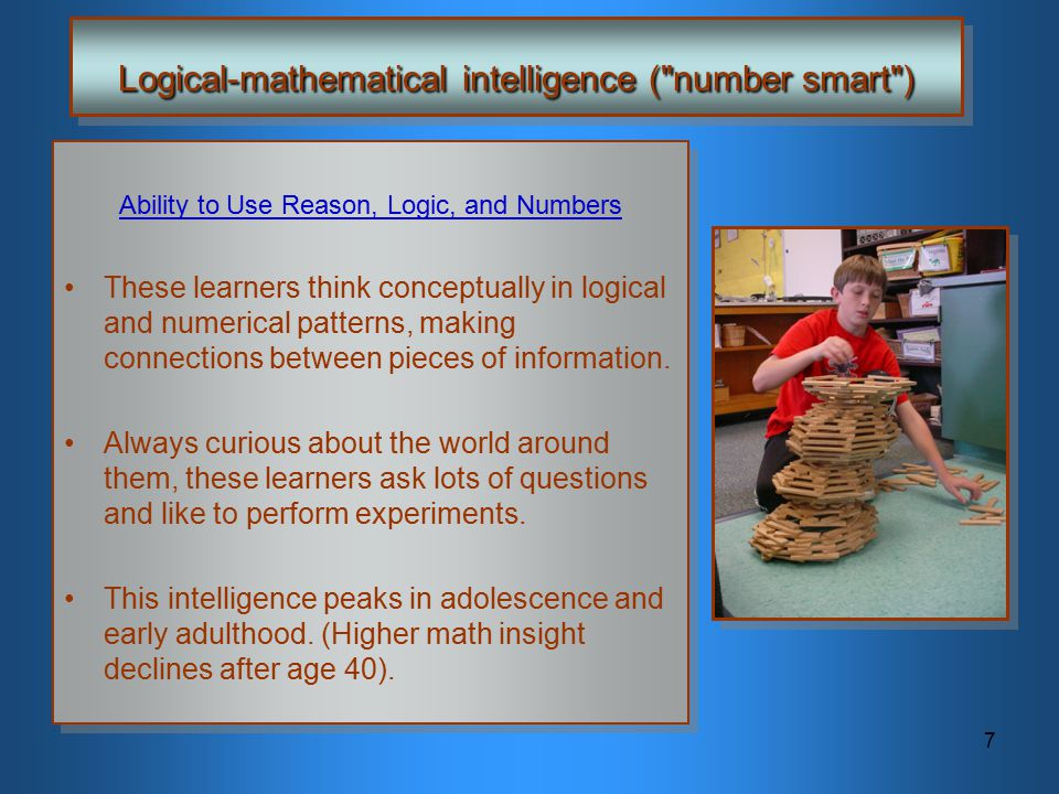 Logical-mathematical intelligence ( number smart )