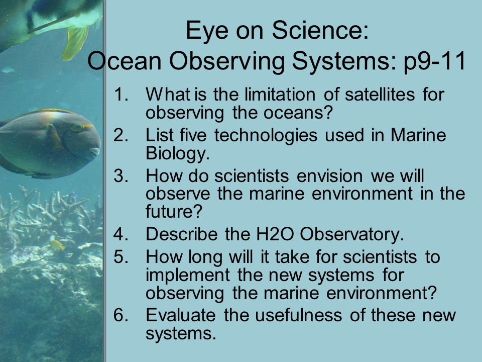 Eye on Science: Ocean Observing Systems: p9-11