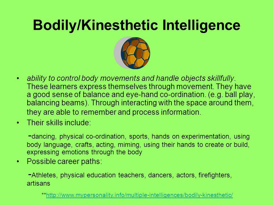 Bodily/Kinesthetic Intelligence