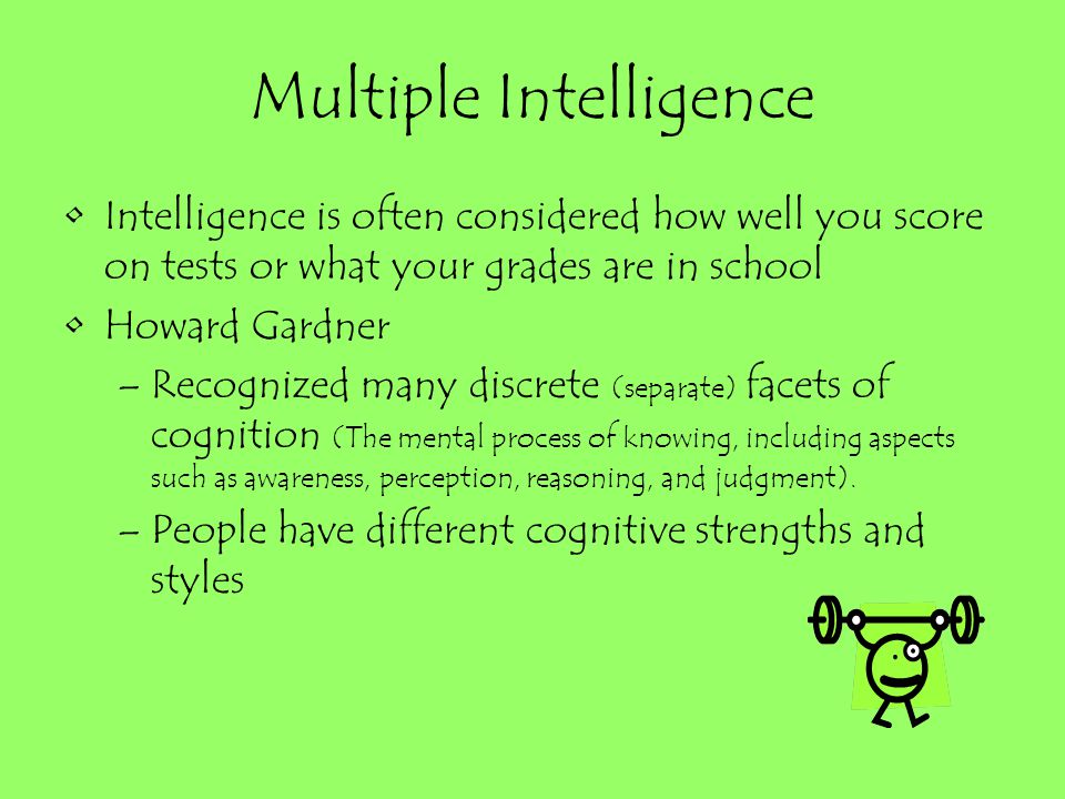 Multiple Intelligence