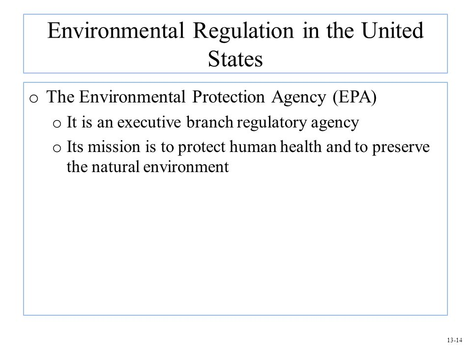 Environmental Regulation in the United States