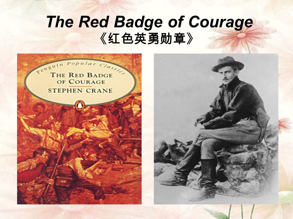 The Red Badge of Courage 《红色英勇勋章》