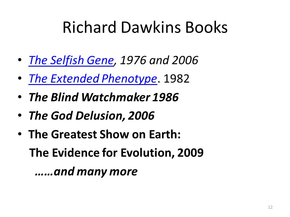 Richard Dawkins Books The Selfish Gene, 1976 and 2006
