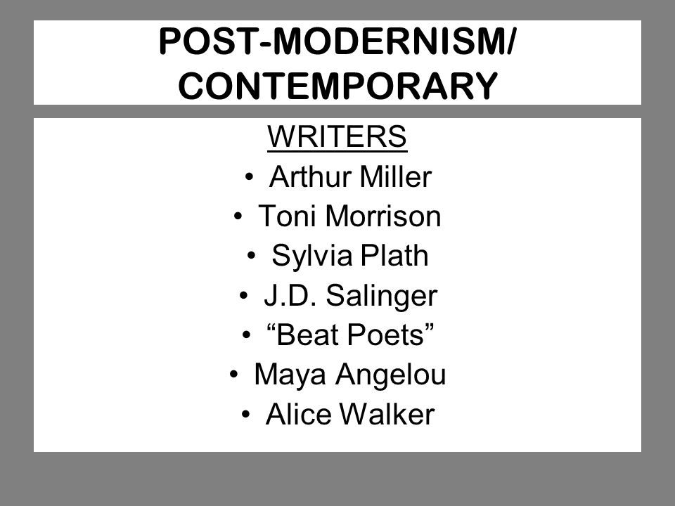 POST-MODERNISM/ CONTEMPORARY