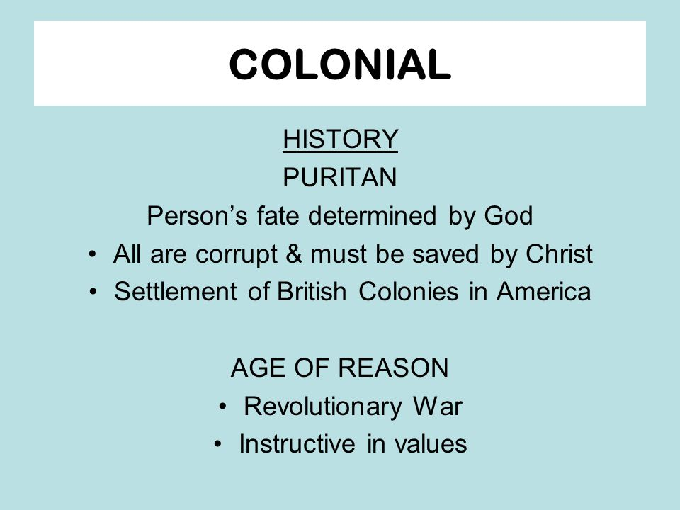 COLONIAL HISTORY PURITAN Person's fate determined by God