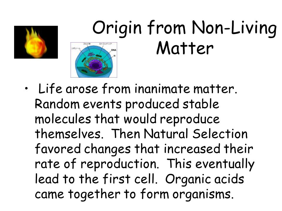 Origin from Non-Living Matter