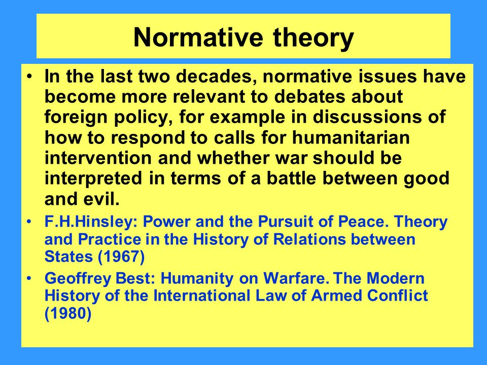 normative theory and policy evaluation For better theories whose impact on the public policy process should be reviewed   hyman et al (2001:90) concur that normative beliefs in a society are  foundations  (2007:102), public policy evaluation is the stage during which  contents.