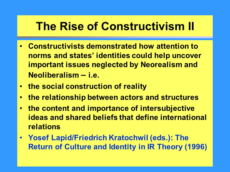 The Rise of Constructivism II