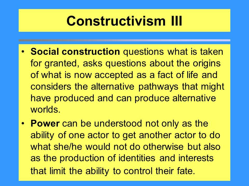 Constructivism III