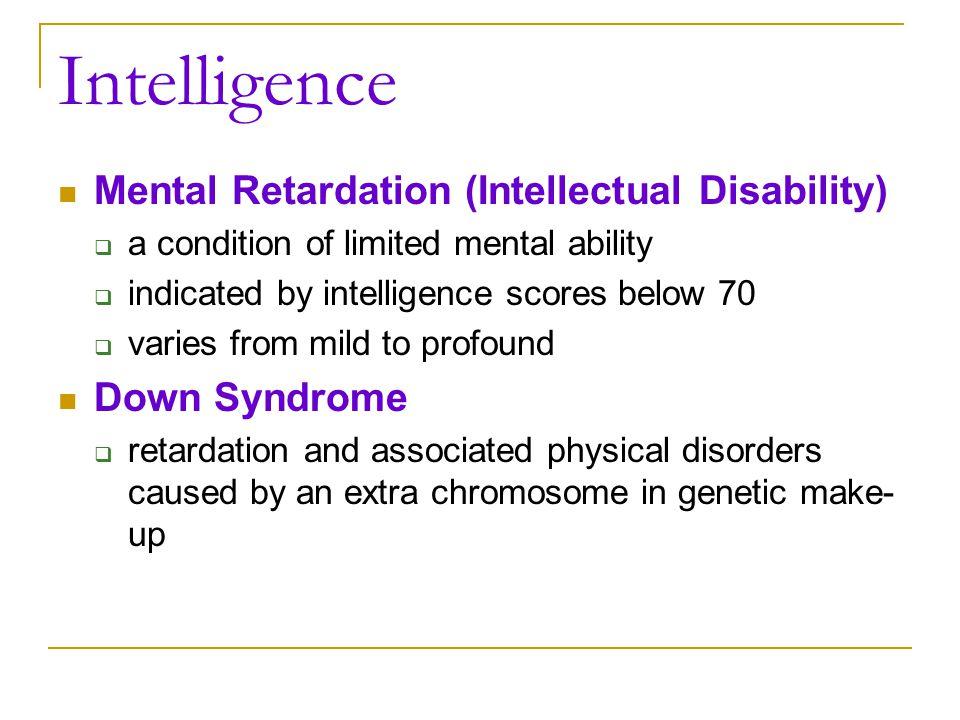 Intelligence Mental Retardation (Intellectual Disability)