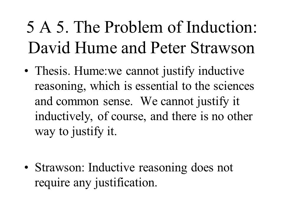 5 A 5. The Problem of Induction: David Hume and Peter Strawson