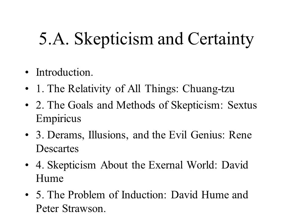 5.A. Skepticism and Certainty