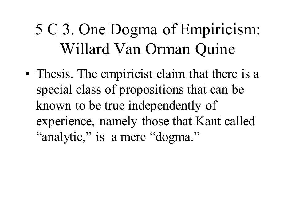 5 C 3. One Dogma of Empiricism: Willard Van Orman Quine