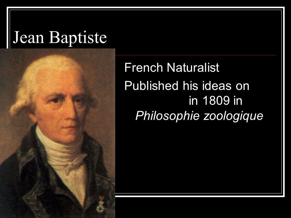 Jean Baptiste Lamarck French Naturalist