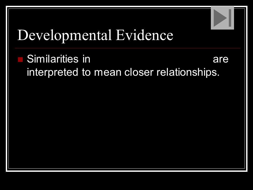 Developmental Evidence
