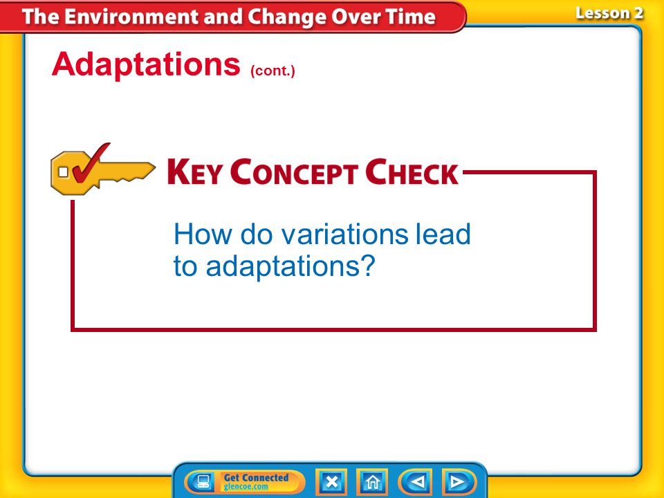 Adaptations (cont.) How do variations lead to adaptations Lesson 2-3