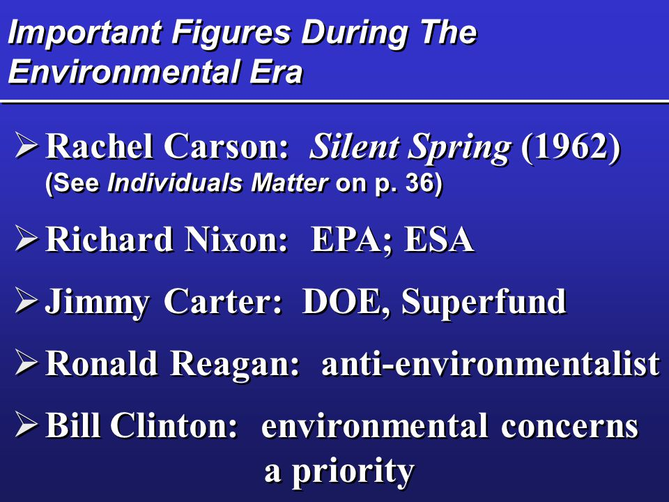 Important Figures During The Environmental Era