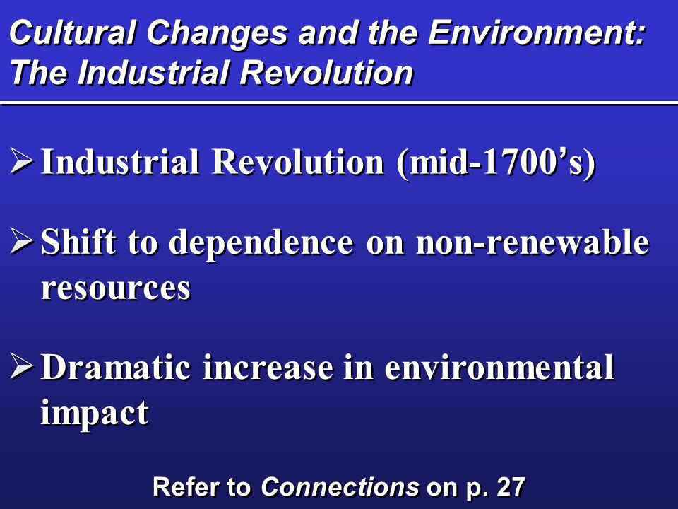 Cultural Changes and the Environment: The Industrial Revolution