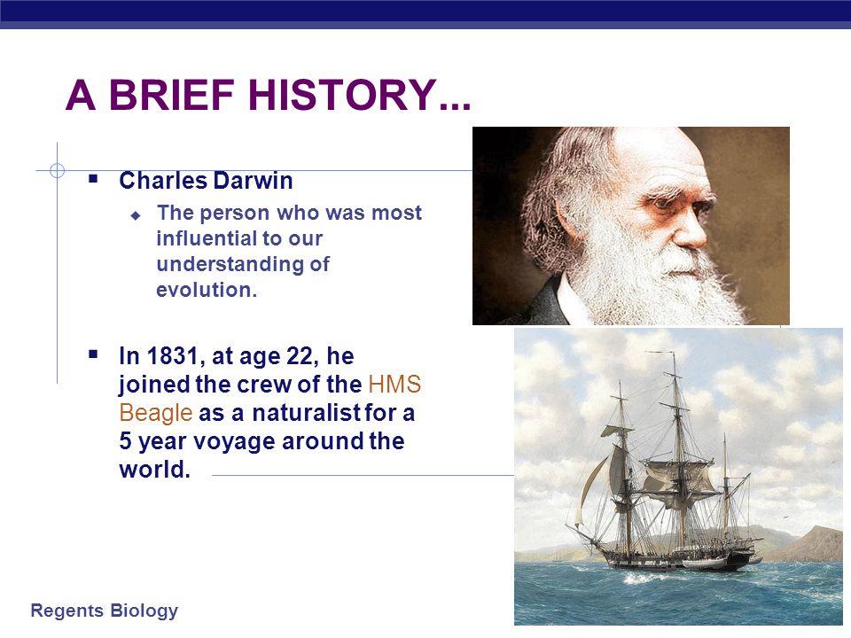 A BRIEF HISTORY... Charles Darwin