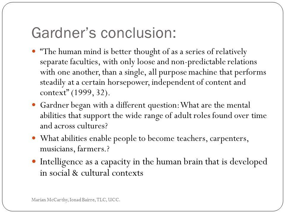 Gardner's conclusion: