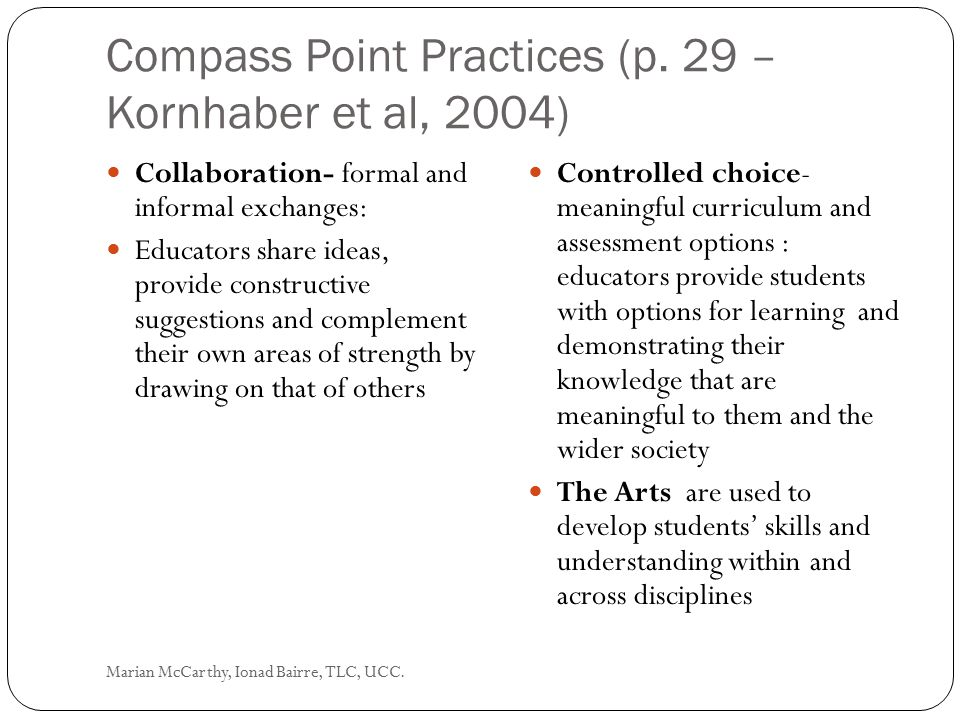 Compass Point Practices (p. 29 – Kornhaber et al, 2004)