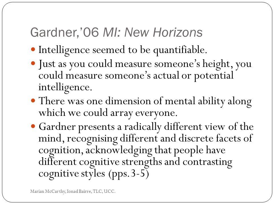 Gardner,'06 MI: New Horizons