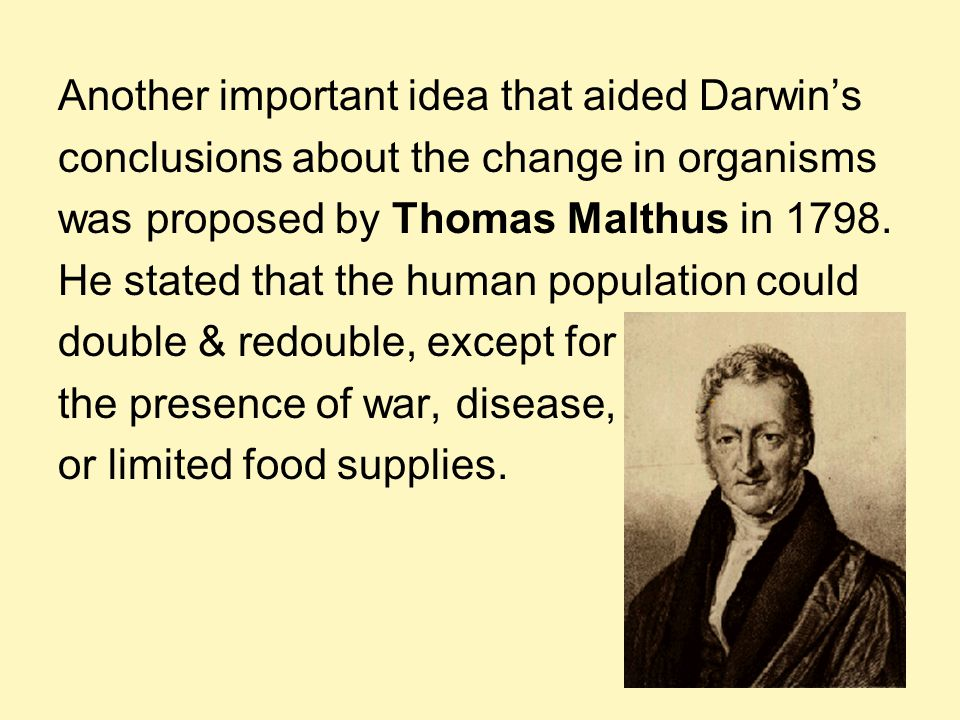 Another important idea that aided Darwin's