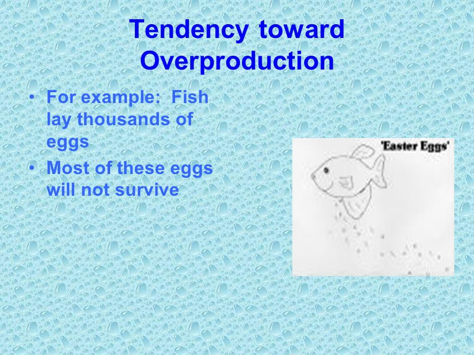 Tendency toward Overproduction