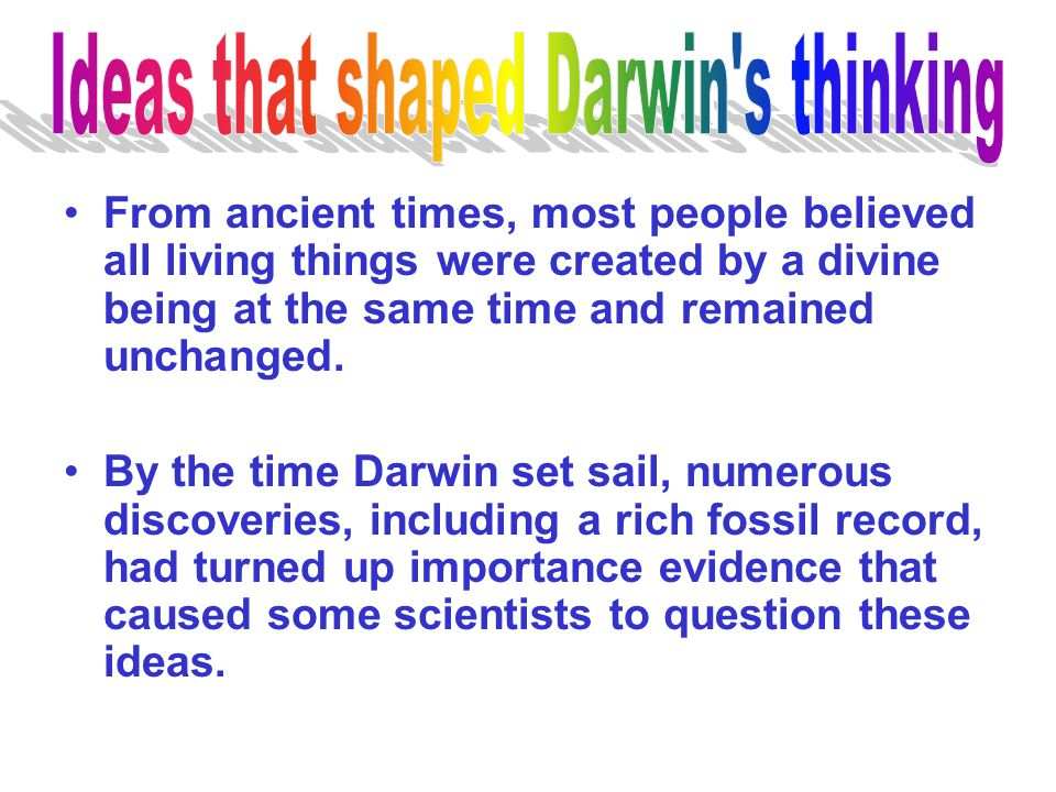Ideas that shaped Darwin s thinking