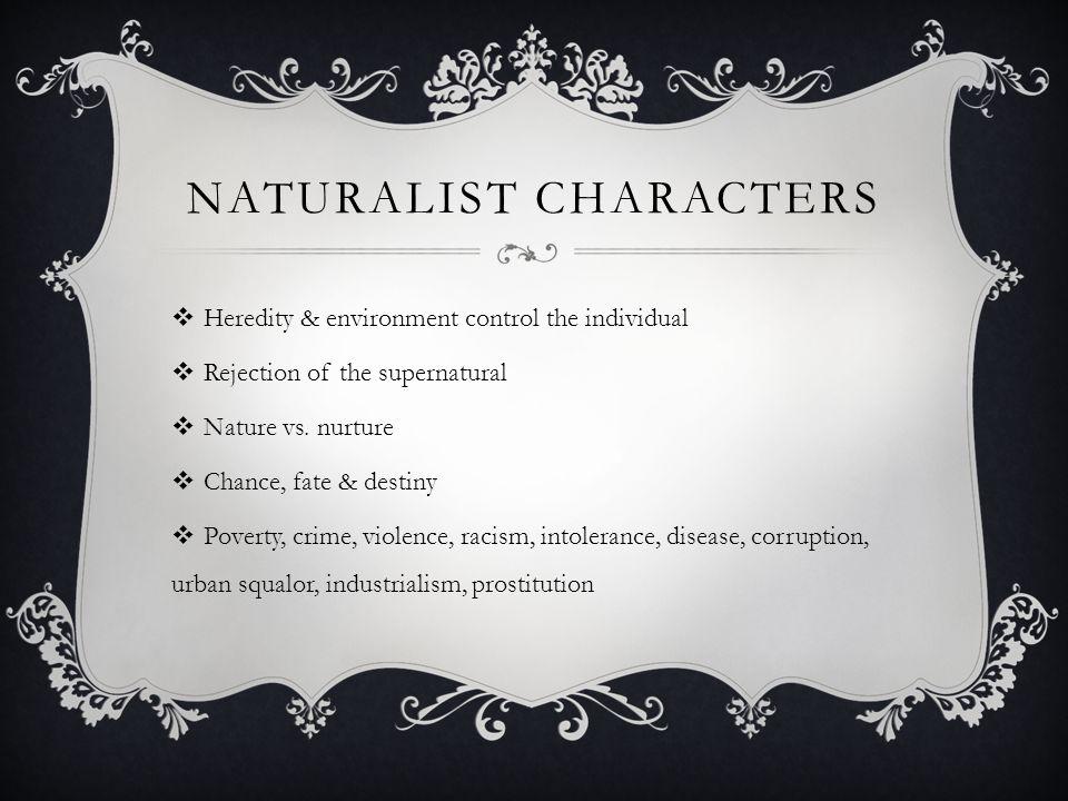 Naturalist characters