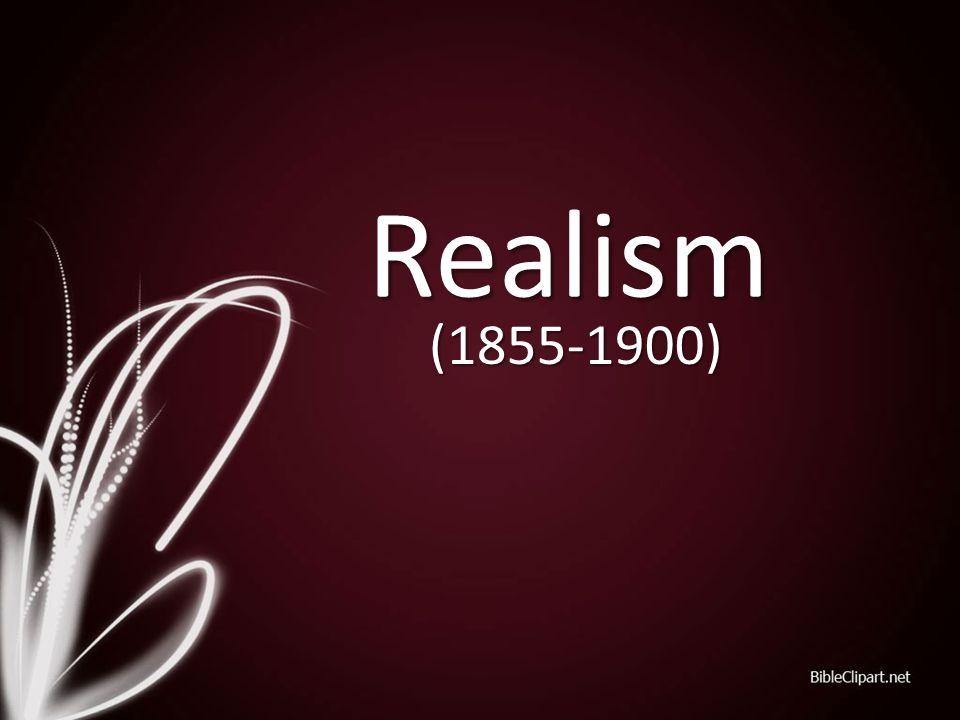 Realism (1855-1900)
