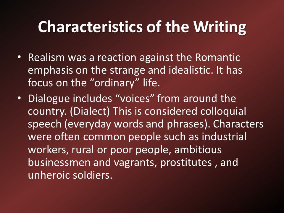 Characteristics of the Writing