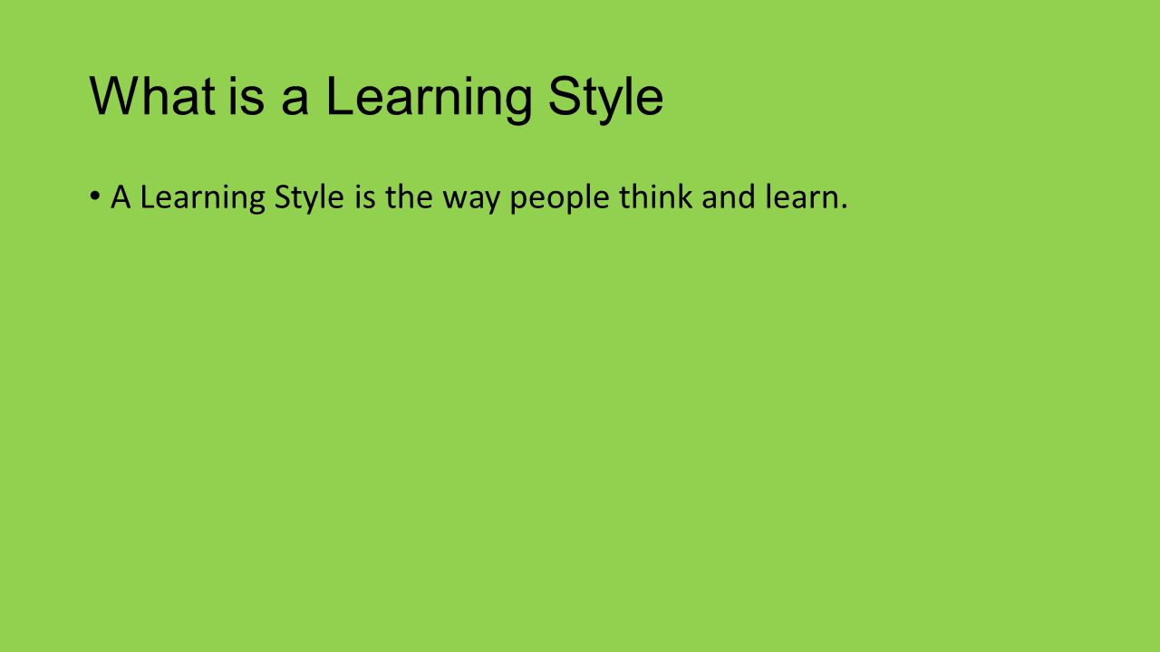 What is a Learning Style