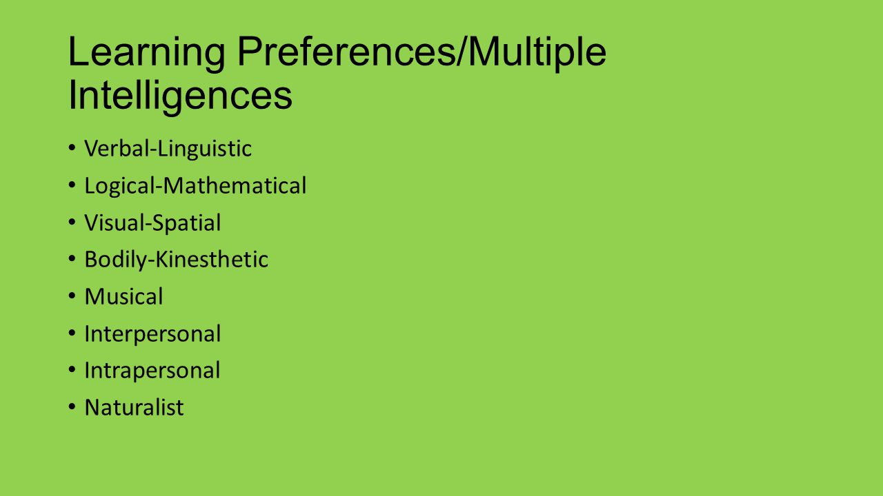 Learning Preferences/Multiple Intelligences