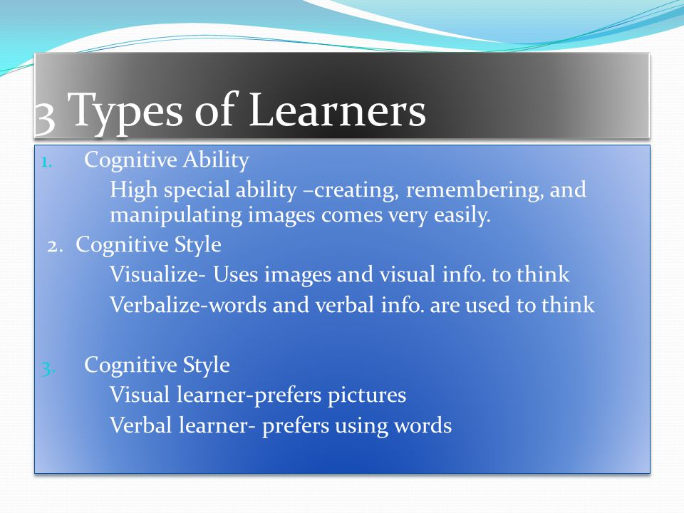 3 Types of Learners Cognitive Ability
