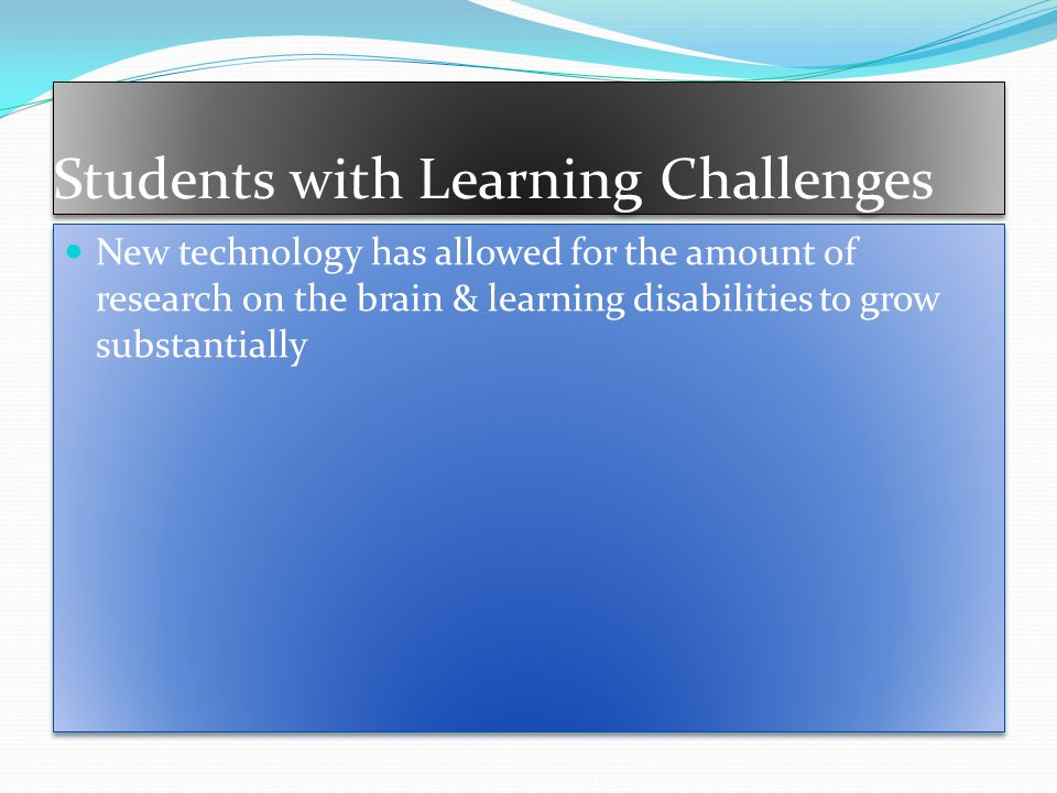 Students with Learning Challenges