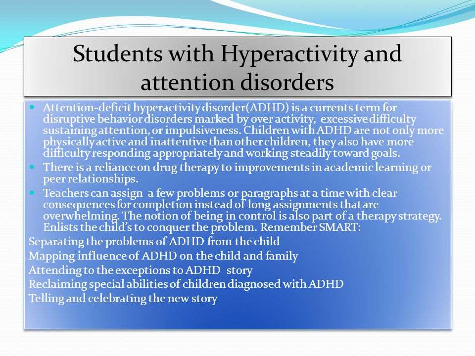 Students with Hyperactivity and attention disorders